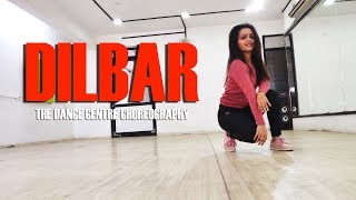 DILBAR | Satyameva Jayate | Dance Choreography