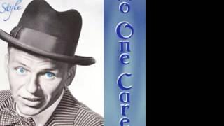 Смотреть клип песни: Frank Sinatra - When No One Cares