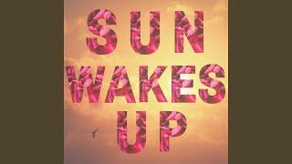 Sun Wakes Up