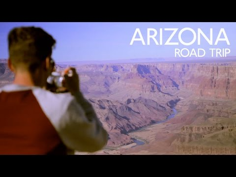 Arizona Road Trip 2016 | Phoenix to the Grand Canyon