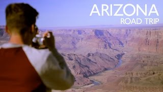 arizona road trip 2016   phoenix to the grand canyon