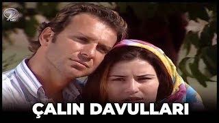 Çalın Davulları - Kanal 7 TV Filmi thumbnail