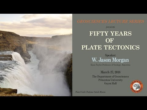 Geosciences Lecture Series: Fifty Years of Plate Tectonics