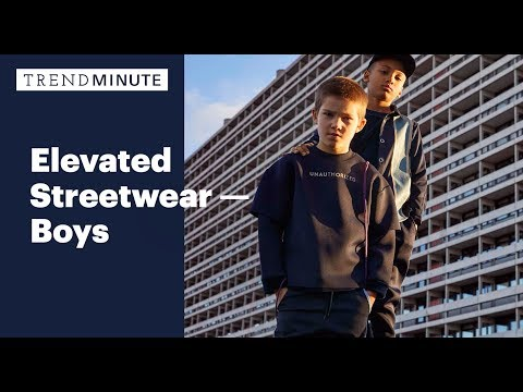 Trend Minute: Elevated Streetwear - Boys