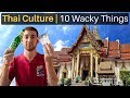 10 Wacky Things About Thai Culture