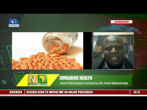 Zimbabwe Govt Dismisses Concerns Over Antiretroviral Drugs |Network Africa|
