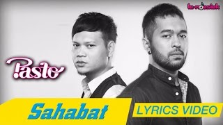 Pasto - Sahabat (Official Lyric Video)