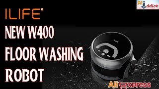 #AliExpress Review: ILIFE New W400 Floor Washing Robot Under $250