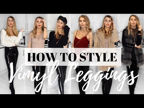 c0bb9eeb012183 HOW TO WEAR VINYL | SIX WAYS TO STYLE VINYL LEGGINGS, PU PANTS & (FAUX)  LEATHER TROUSERS - YouTube