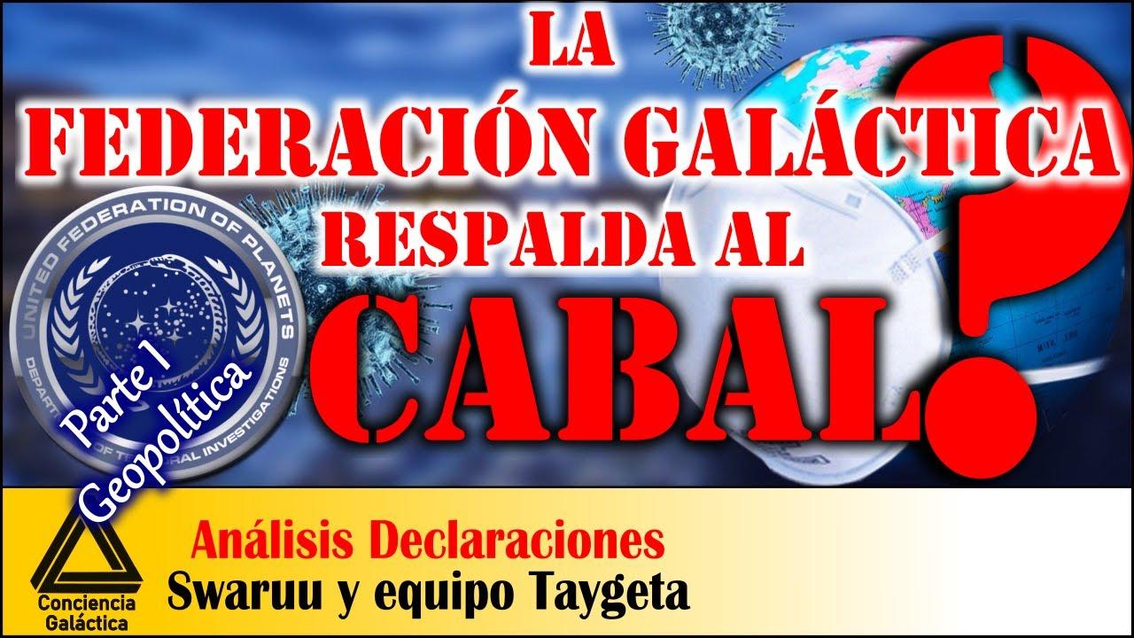 ¿La FEDERACIÓN GALÁCTICA apoya al CABAL?: SWARUU DE ERRA y equipo de Taygeta, análisis comunicado