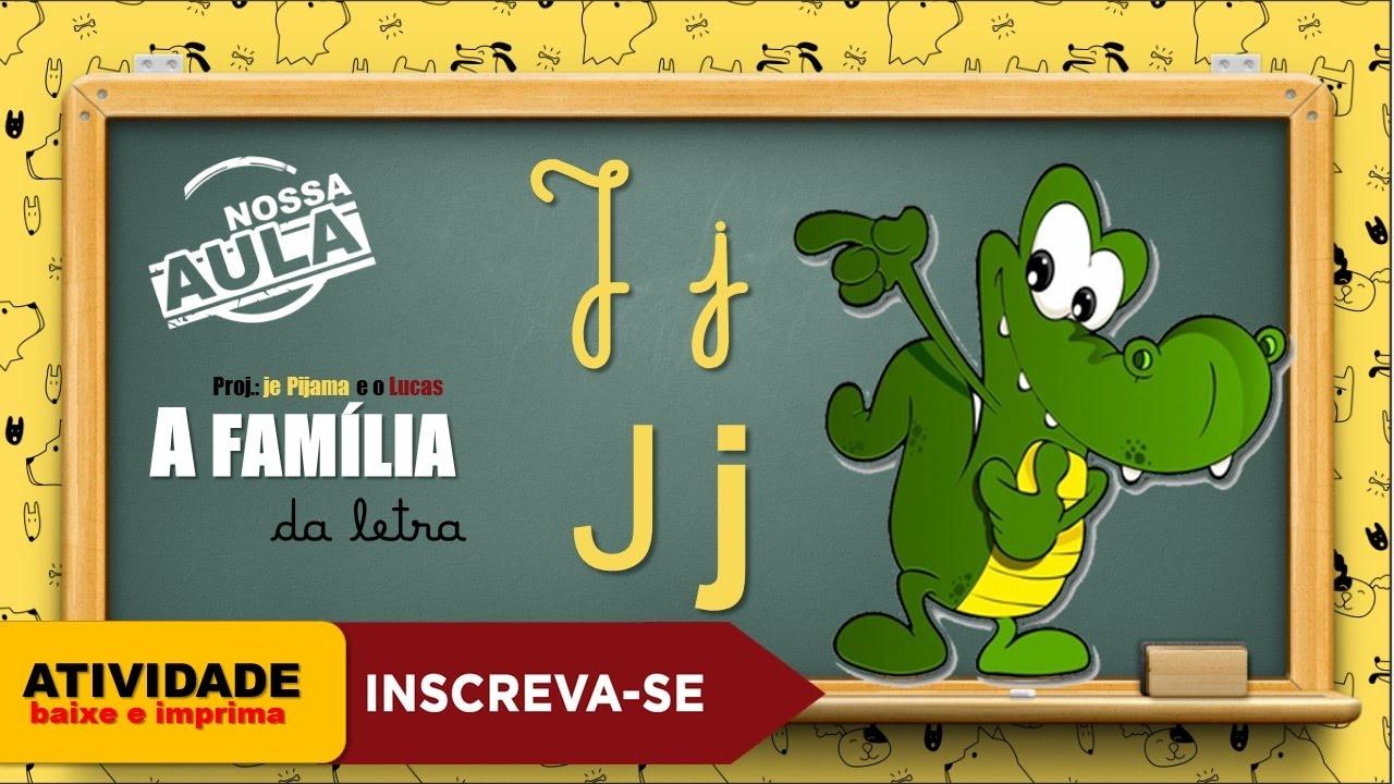 Alfabetização Ja Je Ji Jo Ju Jão Atividade Baixe E Imprima Youtube