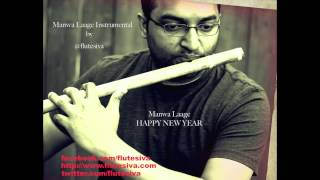 Manwa Laage - Happy New Year instrumental Flute by Flute Siva