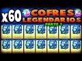 ¡¡ABRIENDO 60 COFRES LEGENDARIOS!! | MAYOR APERTURA DE COFRES LEGENDARIOS [PARTE 1] - Clash Royale