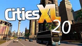 Let's Play Cities XL - 20