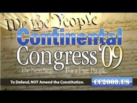 Continental Congress 2009 - The Next Step For A Free People [10min ver]