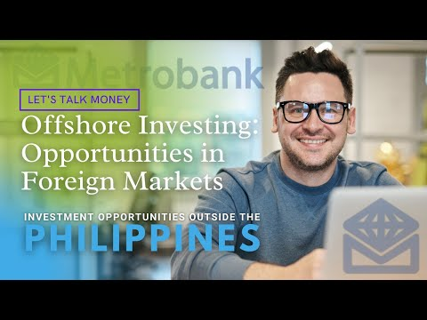 WEBINAR: Offshore Investing - Opportunities in Foreign Markets | Portfolio Strategies | Metrobank