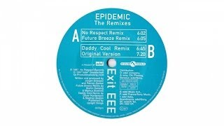 Exit EEE - Epidemic (Daddy Cool Remix)