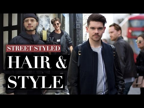 Men's Hair and Style in London | Street Styled | Spring 2017