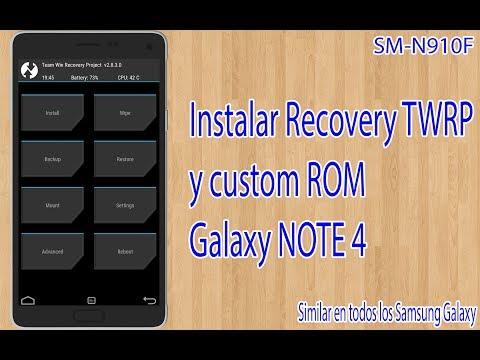 Instalar TWRP y ROM en Samsung Galaxy Note 4 (SM-N910F)(Similar en otros Samsung)