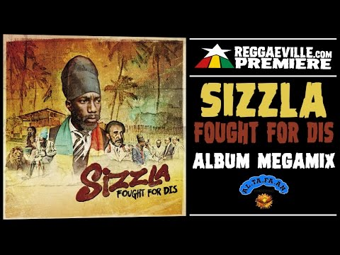 Sizzla - Fought For Dis [AL.TA.FA.AN Records | Official Album Megamix 2017]