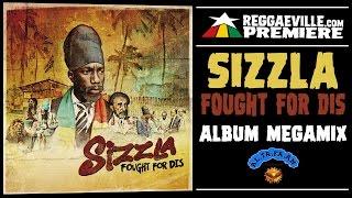 Sizzla - Fought For Dis [AL.TA.FA.AN Records | Official Album Megamix 2017]