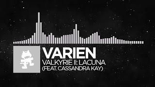 varien valkyrie ii lacuna feat cassandra kay monstercat release