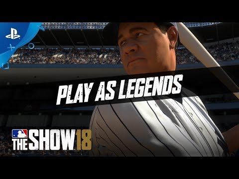 MLB The Show 18 - For a Fan Like You: Play As Legends | PS4