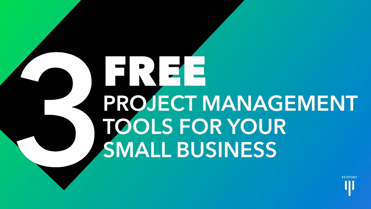 3 FREE Project Management Tools For Your Small Business - YouTube