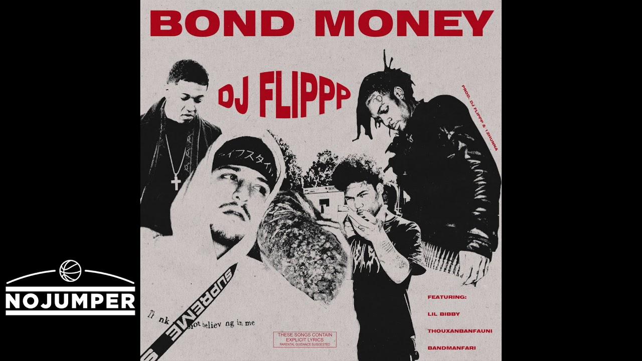 lil-bibby-thouxanbanfaun-bandmanfari-dj-flipp-bond-money-official-audio