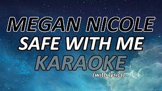 Safe With Me - Megan Nicole (Karaoke)