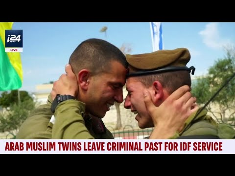 Arab Muslim Twins From East Jerusalem, Now Serving In The Israel Defense Forces