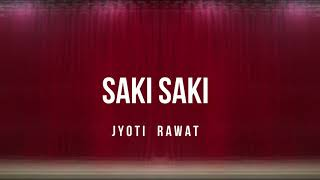 O Saki Saki - Batla house | Nora fatehi | Dance Choreography | by Jyoti Rawat
