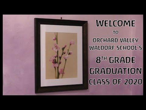 Orchard Valley Waldorf School Graduation Ceremony 2020