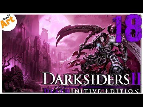 "Darksiders 2: Deathinitive Edition [HARDEST] - 18  ""Dark Souls"""