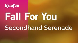 Karaoke Fall For You - Secondhand Serenade *
