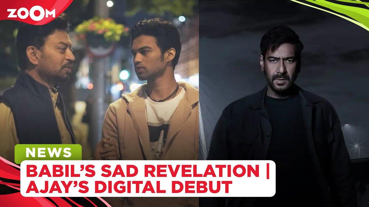 Why Babil Khan stopped posting memories of Irrfan Khan | Ajay Devgn announces his digital debut