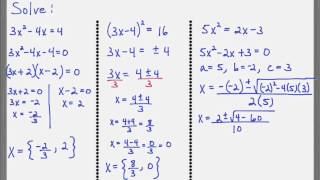 Choose the best method for solving a quadratic equation