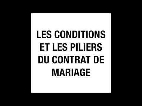 Les Conditions Et Les Piliers Du Contrat De Mariage - Qâsim Abu Salmân Al Firansi