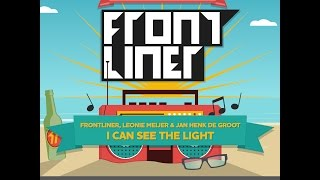 Frontliner, Leonie Meijer & Jan Henk de Groot - I Can See The Light | TSOF 11/14