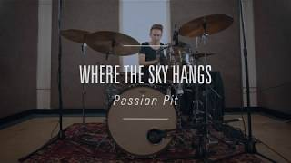 Passion Pit - Where The Sky Hangs // Simon Treasure
