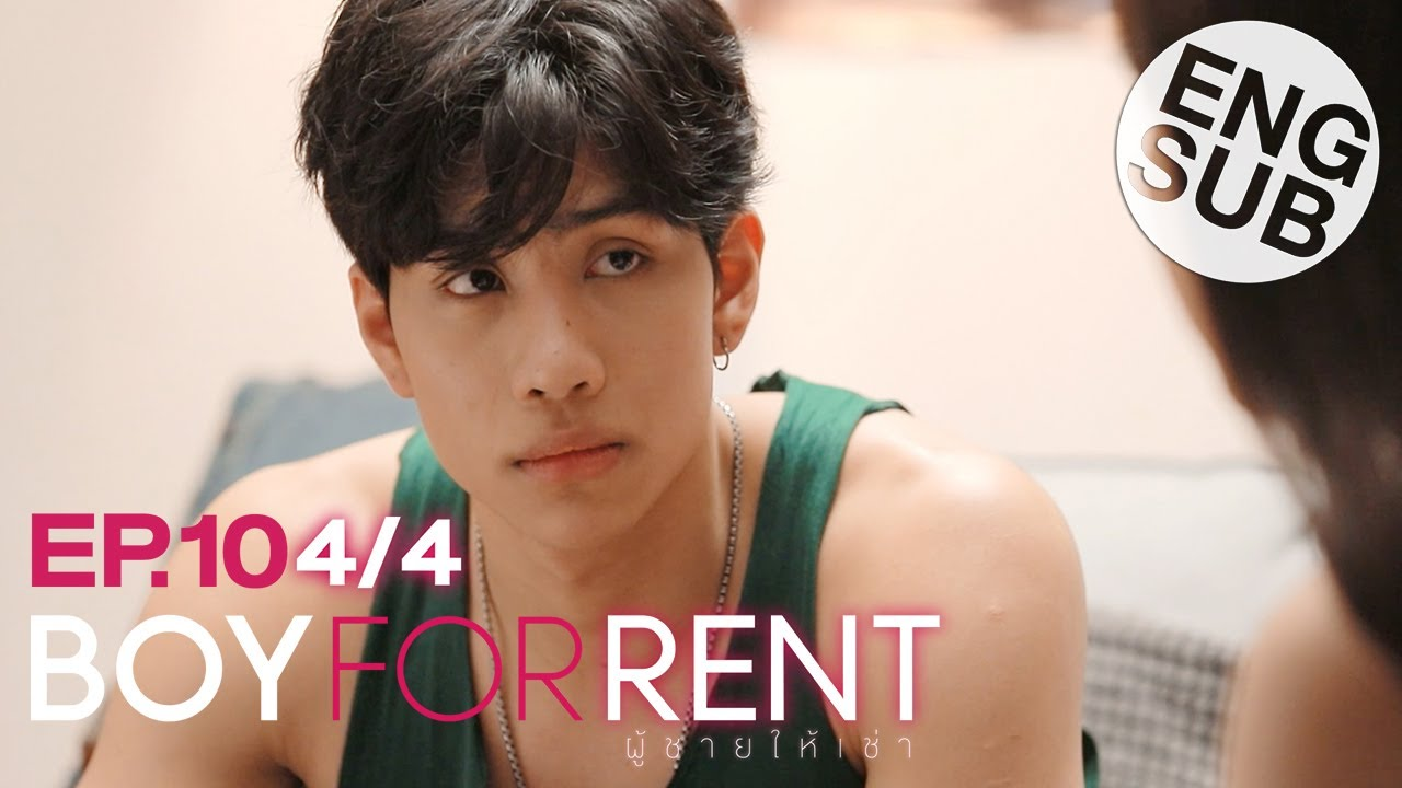 Download [Eng Sub] Boy For Rent ผู้ชายให้เช่า | EP.10 [4/4]