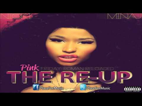 Nicki Minaj - Hell Yeah ft. Parker