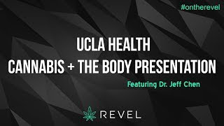 DR. JEFF CHEN of UCLA at REVEL: CANNABIS + THE BODY