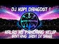Dj Kopi Dangdut Dj Kalau Ku Pandang Kelip Bintang Jauh Di Sana Tiktok Full Bass  Mp3 - Mp4 Download
