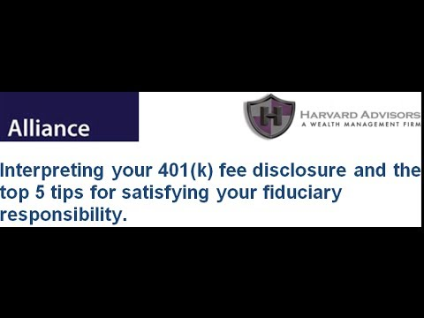 Harvard Advisors - Alliance Pension 401(k) Fee Disclosure & Fiduciary Responsibility Webinar