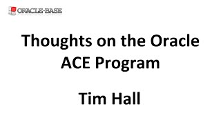 Thoughts on the Oracle Ace Program