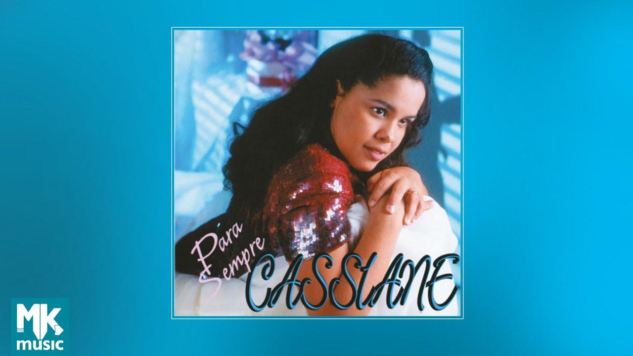  Cassiane - Para Sempre (CD COMPLETO)