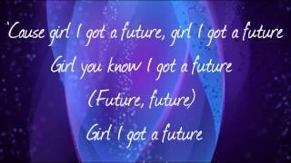 Mindless Behavior -- Future (Lyrics) [HD]