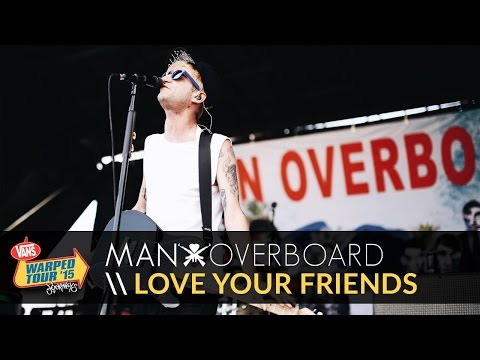 Man Overboard - Love Your Friends, Die Laughing (Live 2015 Vans Warped Tour)