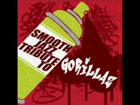 Tomorrow Comes Today - Gorillaz Smooth Jazz Tribute